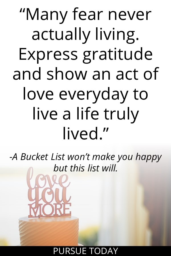 Every Day Bucket List Quote2