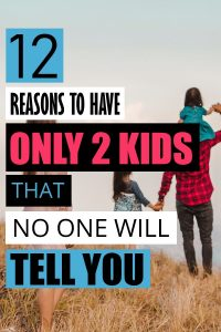 Each family has a perfect amount of kids that is right for them. For our family, it is two and here I share with you all the reasons why two is perfect for us. For other families, it might be one or ten. To know when you have reached that number use all of the points in this article when you are making the decision of two kids versus three. #parenthood #family #motherhood #maternity #babies