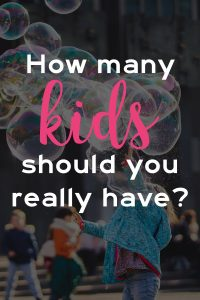 Everyone has a number of kids that works for them and the trick is figuring out what is right number for your family. Here's how we decided that we were done after 2 kids. If you are trying to decide what number is perfect for your family, this article provides some food for thought. Consider these points when deciding if you really want to add another kid to your family. Should I have another kid? How to know if you're done having kids? #parenting #motherhood #pregnancy