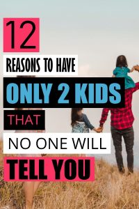 Each family has a perfect number of kids that is right for them. For us, it is two and here I share with you all the reasons why two is perfect for us. For others, it might be one or ten. To know when you have reached that number, use all of the points in this article when you are making the decision of two kids versus three. #parenthood #family #motherhood #maternity #babies