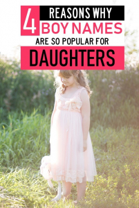Giving your baby girl a boy's name is nothing new. In fact, almost all girl names start as boy names. At first, I thought I would give my daughters a traditional girl name that had a boy nickname. However, the further I got into looking at names the more I realized I wanted a boy name for them. Here is why it was the right decision for me to ultimately give my daughters boy names. Gender neutral names. Baby girl names. #babynames #motherhood