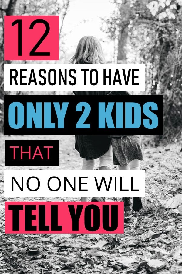 Each family has a perfect number of kids that is right for them. For us, it is two and here I share with you all the reasons why two is perfect for us. For others, it might be one or ten. To know when you have reached that number, use all of the points in this article when you are making the decision of two kids versus three.