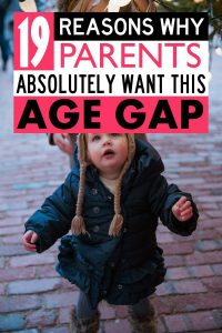 When you have your first child the big question becomes when you should have baby number two. If you are trying to decide if you want to try for your baby this year or next year or you want someone to play devil's advocate for you, here are my reasons that I think a 2 year age gap between children is best. What age gap is best for children? When should you have your second baby? #parenting #motherhood #pregnancy #babies