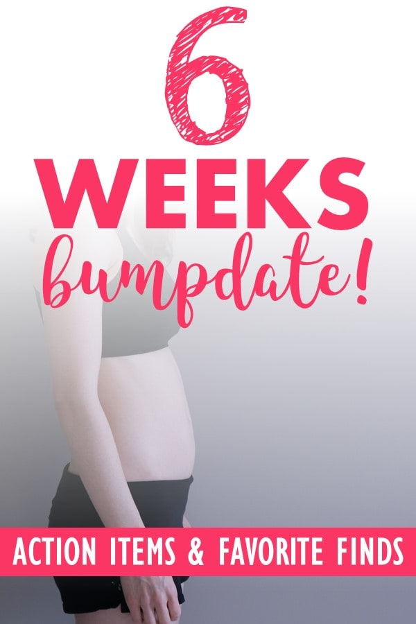 6 Weeks Pregnant Bumpdate. What I'm learning about this week, my action items to prepare for baby, my favorite maternity and baby finds of the week. #firsttrimester #6weekspregnant